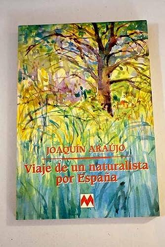 9788486478544: Viaje de un naturalista por España (Andar y ver) (Spanish Edition)