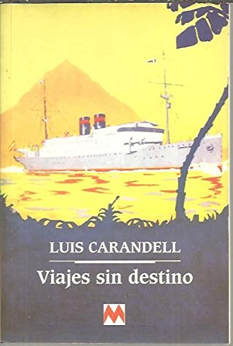 9788486478636: Viajes sin destino (Andar y ver) (Spanish Edition)