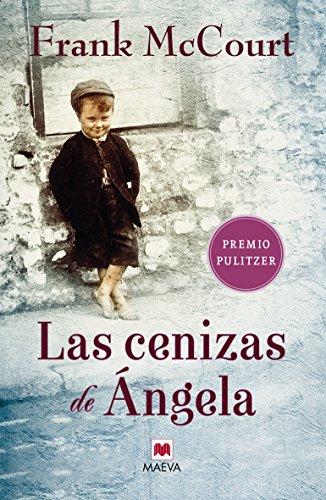 9788486478698: Las cenizas de Ángela: Una novela de memorias escrita en presente. (Frank McCourt)