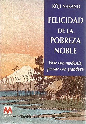 9788486478711: Felicidad de la pobreza noble