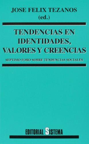 9788486497620: Tendencias en identidades, valores y creencias - septimo foro tendenci