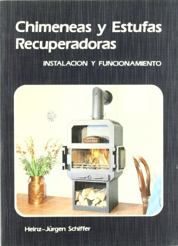 9788486505035: Chimeneas y estufas recuperadoras / Recuperative Fireplaces and Stoves (Spanish Edition)