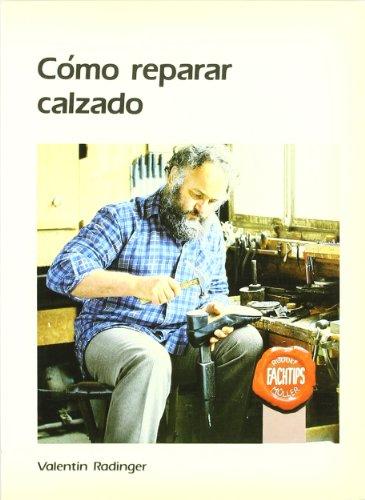 9788486505097: Como reparar calzado
