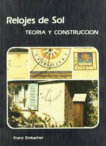 9788486505103: Relojes de sol / Sundials: Teoria Y Construccion (Spanish Edition)