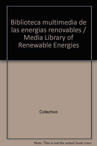 9788486505783: Biblioteca multimedia de las energias renovables / Media Library of Renewable Energies (Spanish Edition)