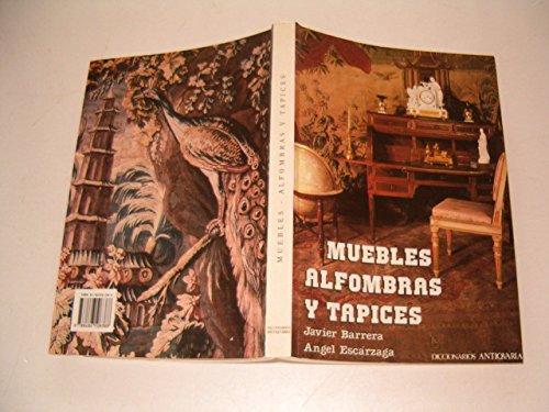 9788486508388: Muebles Alfombras Y Tapices: Diccionarios Antiqvaria