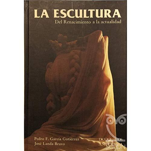 9788486508401: La escultura. t.2. del renacimiento a la actualidad