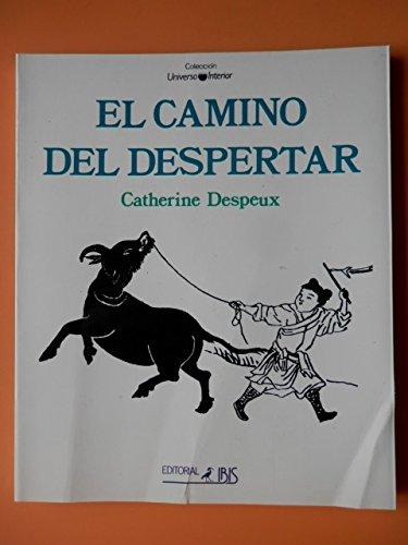 CAMINO DEL DESPERTAR: Catherine Despeux