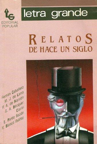 9788486524470: Relatos de Hace un Siglo (Letra Grande, 5)