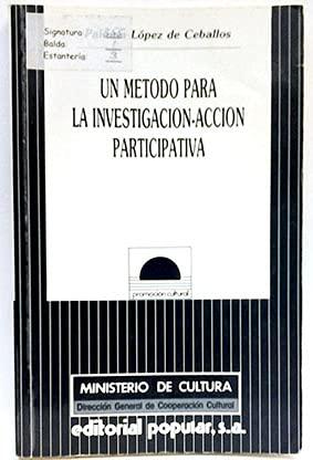 9788486524500: UN METODO PARA LA INVESTIGACION-ACCION PARTICIPATIVA (2ª ED.)