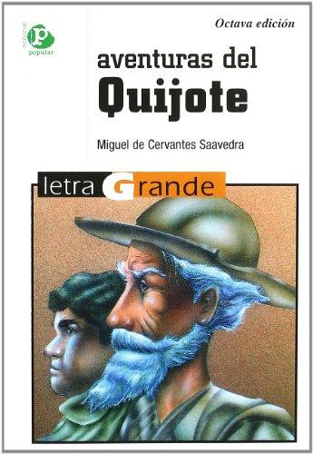 Aventuras del Quijote (Letra grande) (Spanish Edition): De Cervantes Saavedra,