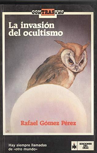 9788486532314: La invasion del ocultismo (Coleccion Contrastes) (Spanish Edition)