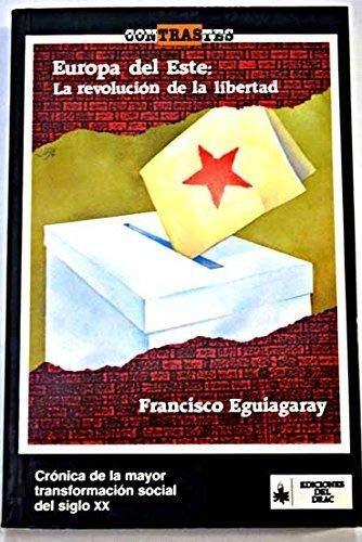 9788486532413: Europa del este: la revolucion de la libertad