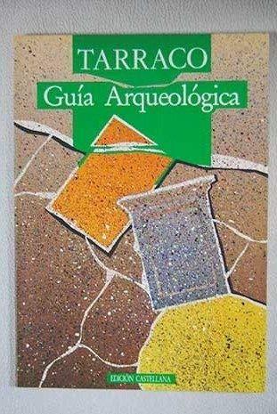 9788486542351: Tarraco: guia arqueologica
