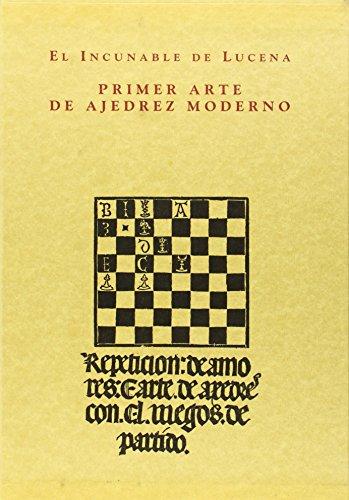 9788486547387: El incunable de Lucena: Primer arte de ajedrez moderno (Spanish Edition)