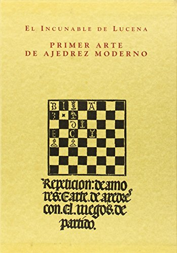 EL INCUNABLE DE LUCENA. PRIMER ARTE DE: PEREZ DE ARRIAGA,