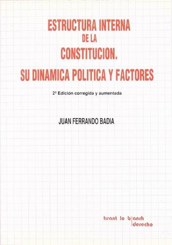 9788486558734: Estructura Interna de la Constitución. Su Dinámica Política y Factores