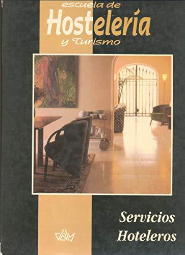 9788486584672: Escuela Daly de hostelería y turismo
