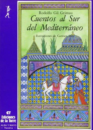 9788486587161: Cuentos al sur del Mediterráneo: 1 (Alba y mayo, bicolor)