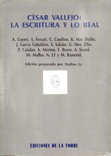 9788486587512: César Vallejo: la escritura y lo real (Biblioteca de Nuestro Mundo, Logos)
