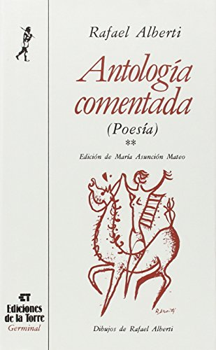 Antologi?a comentada: Poesi?a (Coleccio?n Germinal) (Spanish Edition): Alberti, Rafael