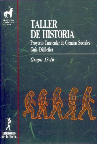 9788486587864: Taller de Historia. Proyecto curricular de ciencias sociales (Proyecto didáctico Quirón, ciencias sociales)