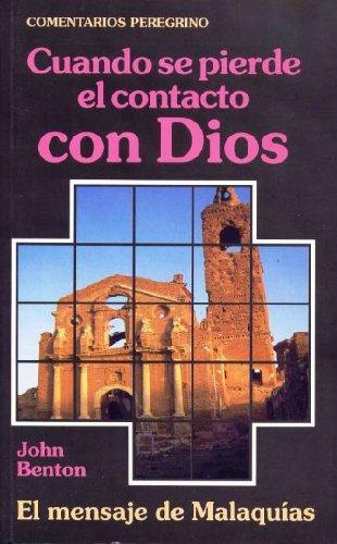 9788486589325: Cuando Se Pierde el Contacto con Dios - el Mensaje de Malaquias