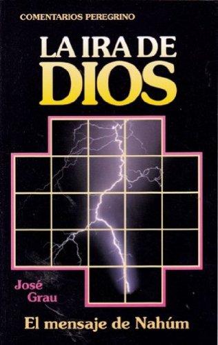 9788486589363: Ira de Dios: Exp. de Nahum