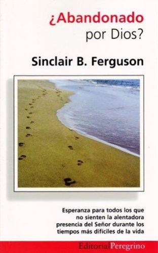 Abandonado por Dios (848658941X) by Sinclair Ferguson