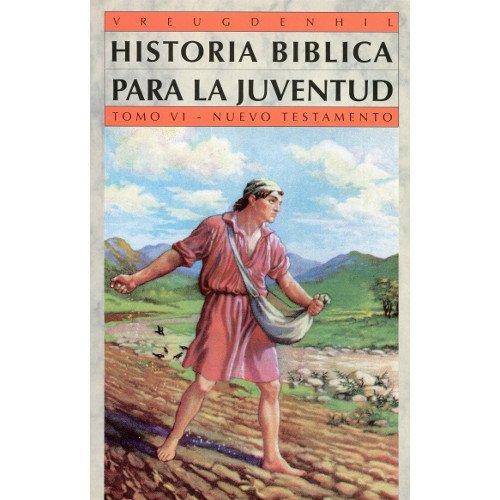 9788486589707: Historia Biblica Para La Juventud - Tomo 6