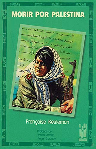 9788486597283: Morir por Palestina (Gebara)