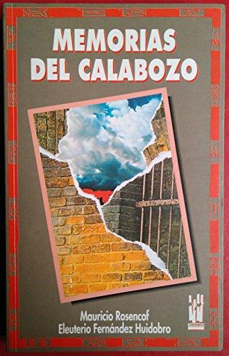9788486597696: Memorias del calabozo [Jan 01, 1993] Rosencof, Mauricio and Fernandez, Huidobro