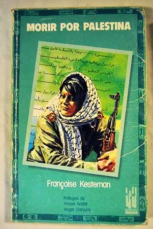 9788486597993: Morir por Palestina