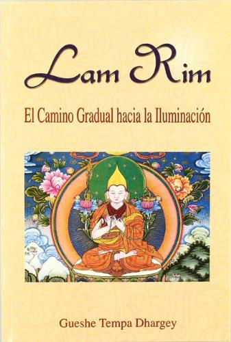 Lam Rim : el camino gradual a: Tempa Dhargey