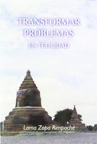 Transformar problemas en felicidad (Paperback): Lama Zopa -