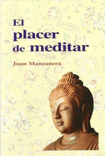 EL PLACER DE MEDITAR: Juan Manzanera
