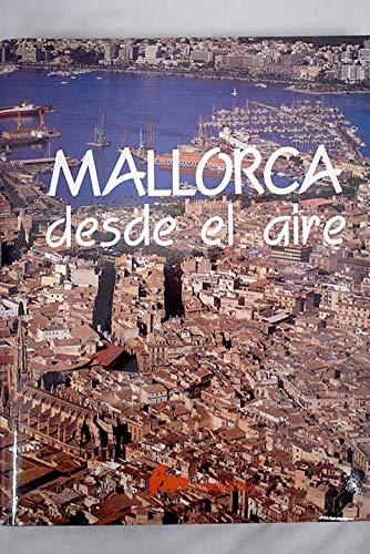 MALLORCA DESDE EL AIRE: FRONTERA, GUILLEM