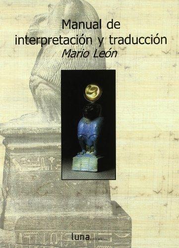 Manual De Interpretacion Y Traduccion: Mario Le?n