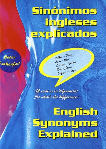 Sinonimos Ingleses Explicados/ English Synonyms Explained (Grammar: Rutherford, Peter