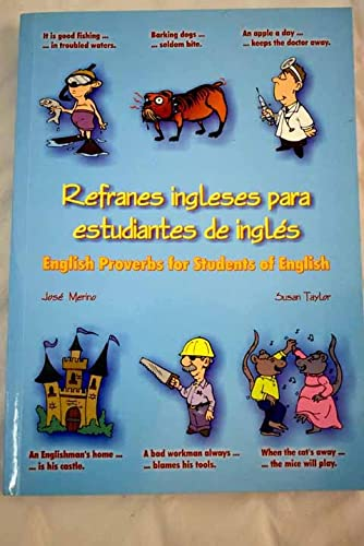 9788486623890: Refranes Ingleses Para Estudiantes De Ingles/ English Proverbs for Students of English: English proverbs for students of English (Miscellaneous English)