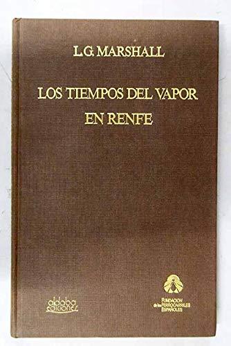 9788486629014: Tiempos Del Vapor En Renfe, Los