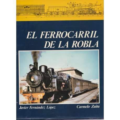 9788486629052: EL FERROCARRIL DE LA ROBLA (Madrid, 1987) El ferrocarril de transporte minero de la Robla
