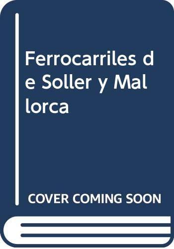 9788486629083: Ferrocarriles de Soller y Mallorca (Spanish Edition)