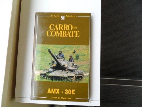 9788486629298: Carro de combate: AMX-30E (Aldaba militaria) (Spanish Edition)