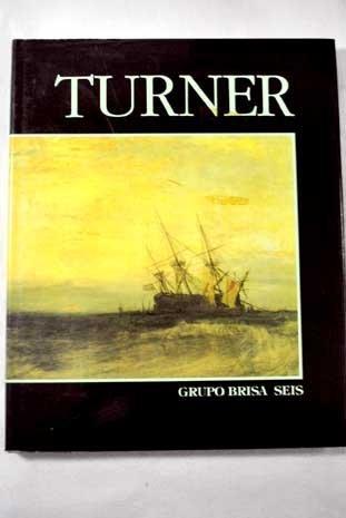 9788486629557: TURNER. -GRUPO BRISA SEIS-