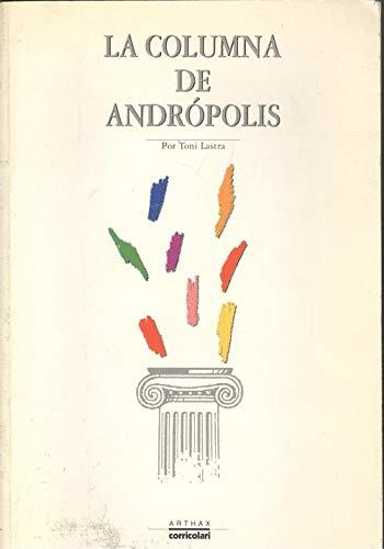 9788486638047: La columna de Andrópolis