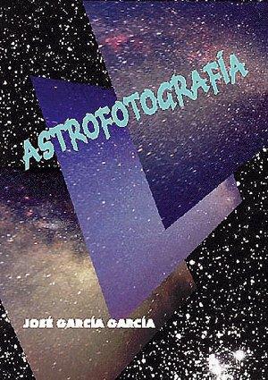 9788486639808: Astrofotografia