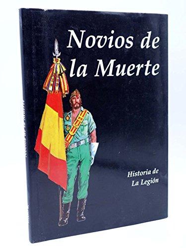 9788486651008: Novios de la Muerte. Historia de la Legi