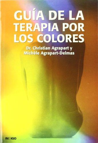 9788486668365: Guia de La Terapia Por Los Colores (Spanish Edition)