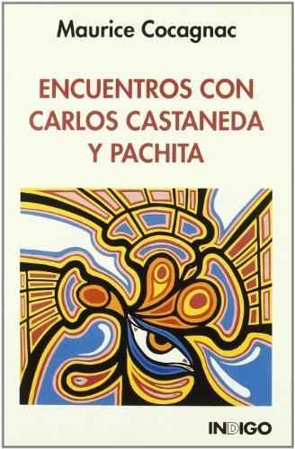 9788486668648: Encuentros Con Carlos Castaneda y Pachita